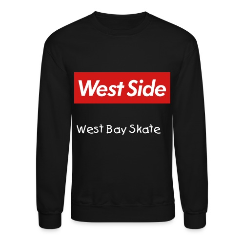 West Side, West Bay Skate. - Crewneck Sweatshirt
