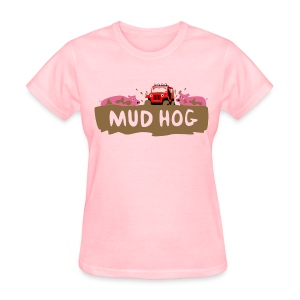 Mud Hog Ladies T-Shirt - Women's T-Shirt