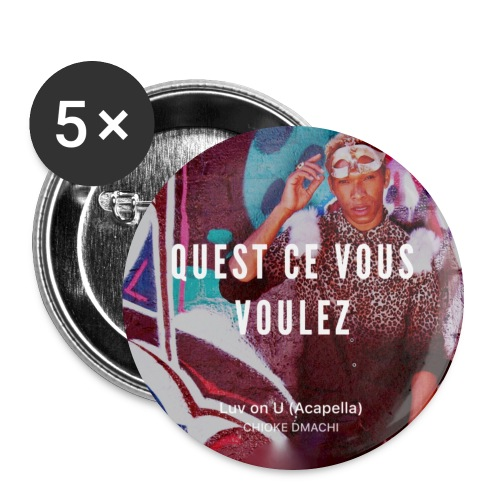 Luv On U Lyric Button  | Chioke Music   - Large Buttons