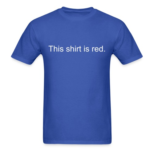 This shirt is red. - Men's T-Shirt