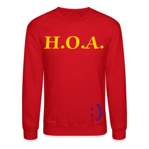H.O.A. Sweater - Crewneck Sweatshirt