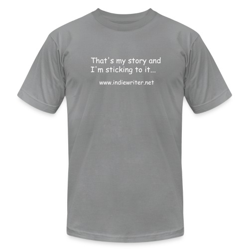 Indie Writers That's my story... T-Shirt - Men's Fine Jersey T-Shirt