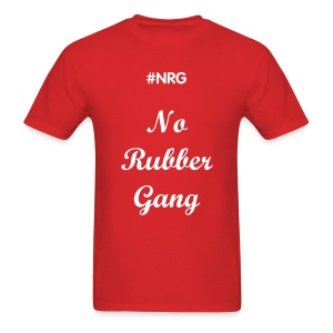 NRG No rubber gang - Men's T-Shirt