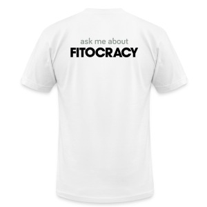 Fitocracy - Ask Me About - Men's White Regular Tee - Men's T-Shirt by American Apparel
