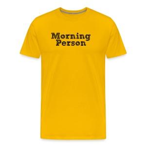 Morning Person (Men's) - Men's Premium T-Shirt
