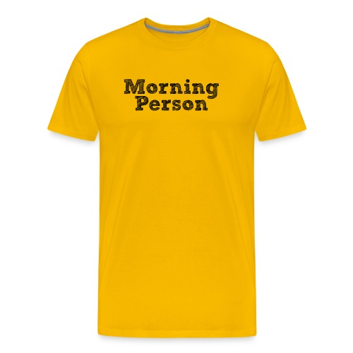 Morning Person (Men's) - Men's Premium T-Shirt