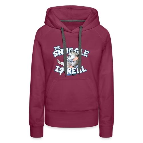 The Snuggle Is Real Women's Premium Hoodie - Women's Premium Hoodie