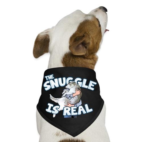 The Snuggle Is Real Dog Bandana - Dog Bandana