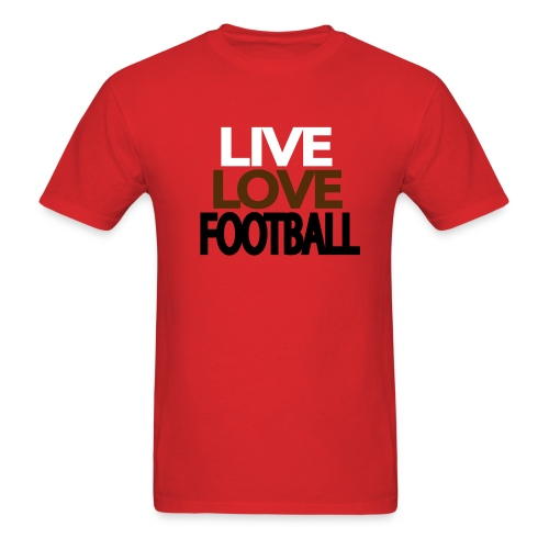 Live Love Football - Men's T-Shirt