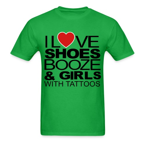 shoes, booze, girls with tattoos - Men's T-Shirt