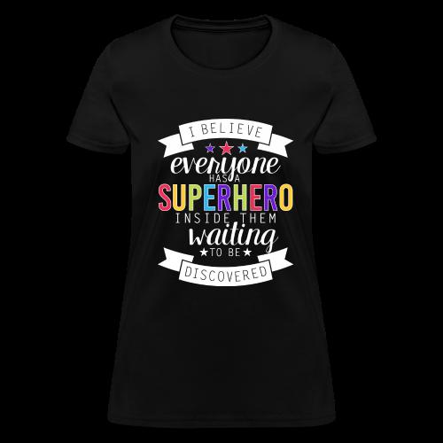 Discover Your Superhero - Women's T-Shirt