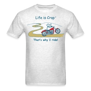 That's Why I Ride - Men's T-Shirt