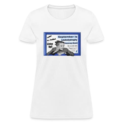 Leukodystrophy Awareness month - Women's T-Shirt