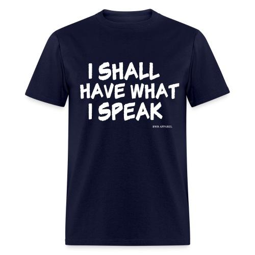 What I Speak Men's Tee - Men's T-Shirt