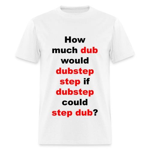 Dubstep Riddle - Men's T-Shirt