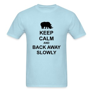 Keep Calm and Back Away Slowly - Men's T-Shirt