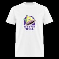 T-Shirts ~ Men's T-Shirt ~ Weepin Bell