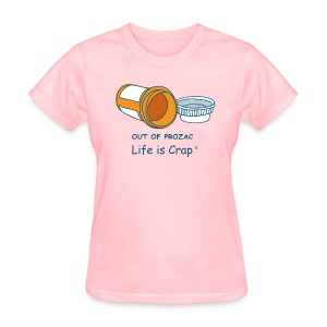 Out Of Prozac - Womens Classic T-shirt - Women's T-Shirt