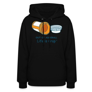 Out Of Adderall - Womens Hooded Sweatshirt - Women's Hoodie