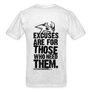 T-Shirts ~ Men's T-Shirt ~ Excuses are for those | Mens Tee (back print)