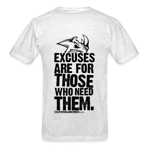 Excuses are for those | Mens Tee (back print) - Men's T-Shirt