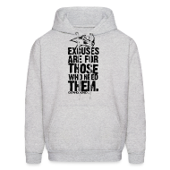 Hoodies ~ Men's Hoodie ~ Excuses are for those | Mens Hoodie (back print)