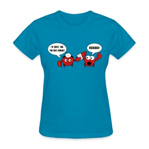 You Have Humans! - Women's - Women's T-Shirt