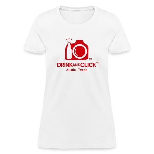 Women's White T-Shirt Austin, Texas - Drink and Click  - Women's T-Shirt