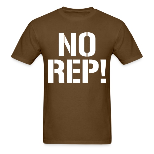 No Rep - Men's T-Shirt
