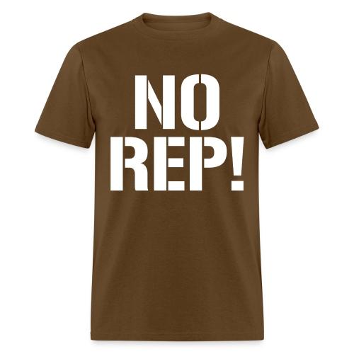 No Rep - Men's T-Shirt