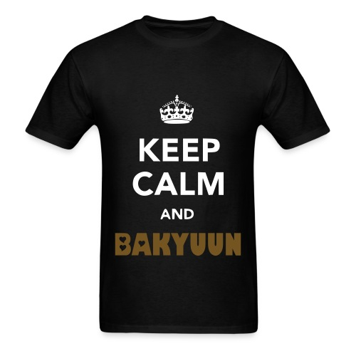 Keep calm and BAKYUUN (Mens) - Men's T-Shirt