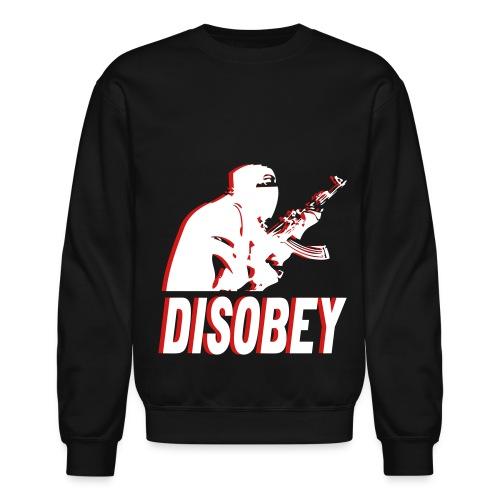 DISOBEY Crew Neck (Unisex) - Crewneck Sweatshirt