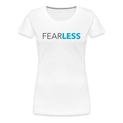 Women's FEARLESS Tee - Women's Premium T-Shirt