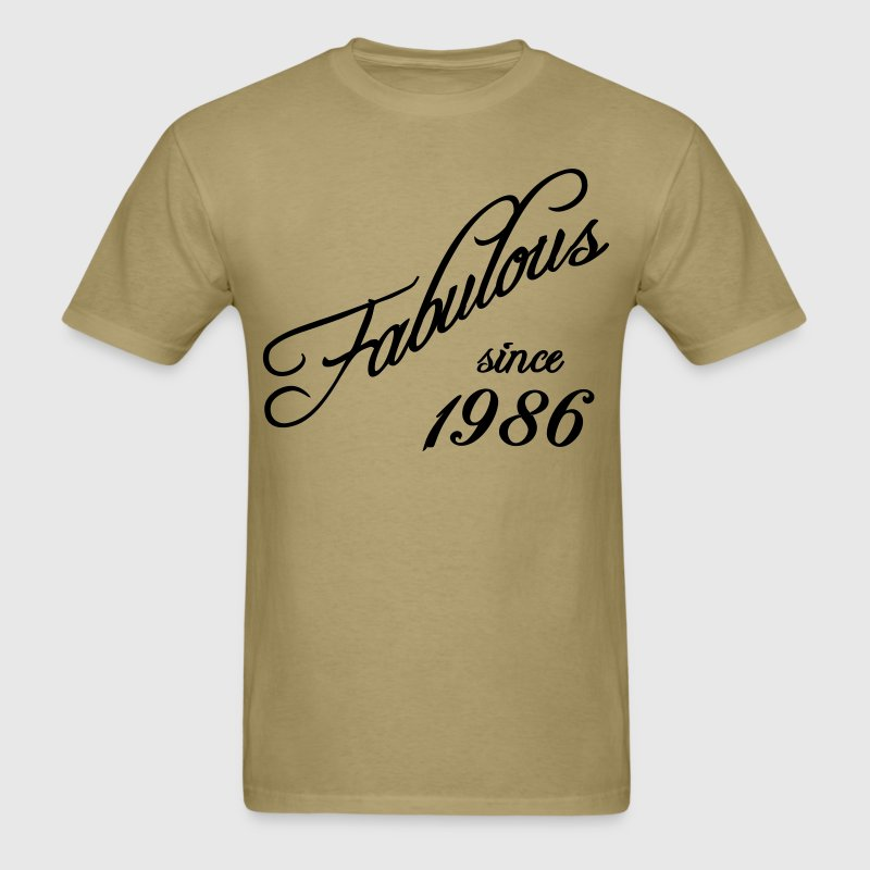 Fabulous since 1986 T-Shirts - Men's T-Shirt