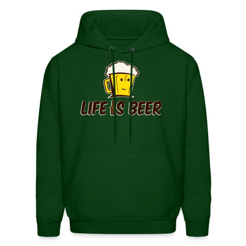 LIFE IS BEER  - Men's Hoodie
