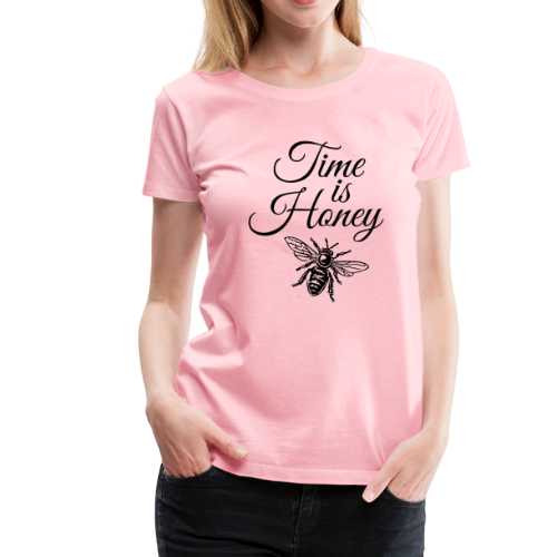 Time is Honey Beekeeper T-Shirt - Women's Premium T-Shirt