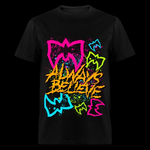 Ultimate Warrior Always Believe Neon Shirt - Men's T-Shirt