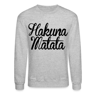 Hakuna Matata Long Sleeve Shirts - stayflyclothing.com