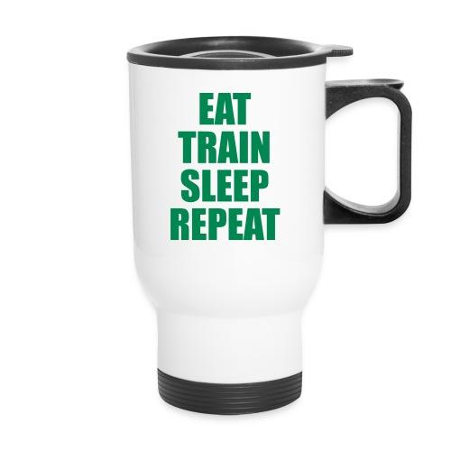 Eat Train Sleep Mug - Travel Mug