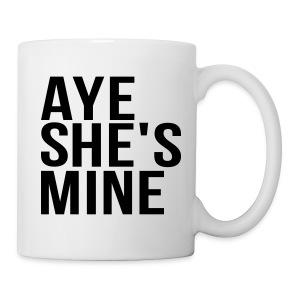 Couple Apparel - AYE SHE'S MINE - Coffee/Tea Mug