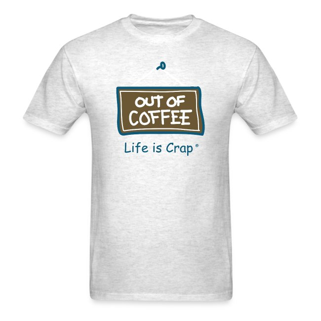 Out of Coffee Sign - Mens Classic T-shirt