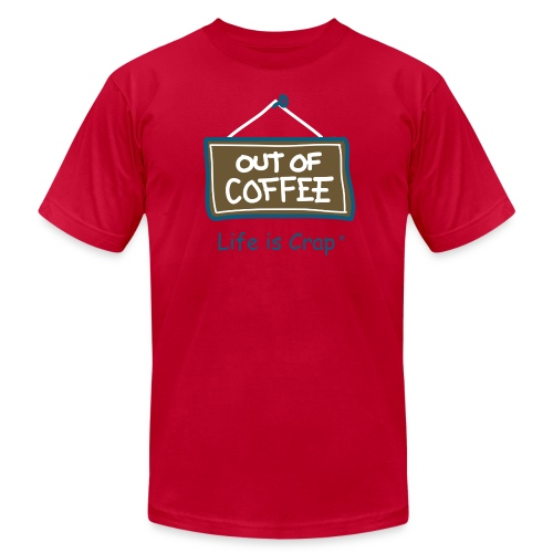 Out of Coffee Sign - Mens T-shirt by American Apparel - Men's Fine Jersey T-Shirt