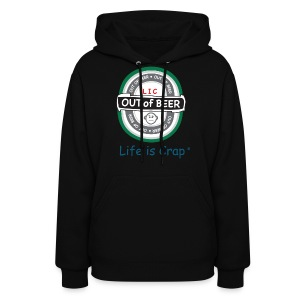 Out Of Beer Label - Womens Hooded Sweatshirt - Women's Hoodie
