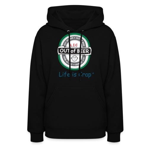 Out Of Beer Label - Womens Hooded Sweatshirt - Women's Hoodie