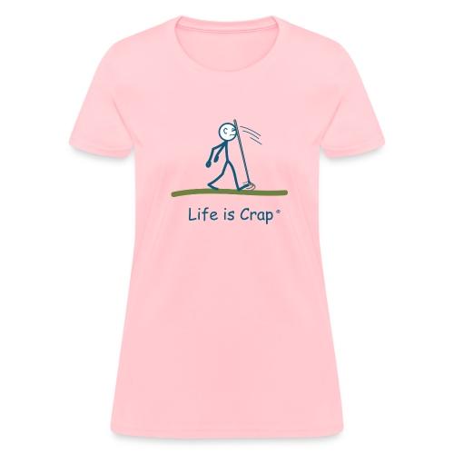 Face Rake - Life is Crap Womens Standard Tee - Women's T-Shirt