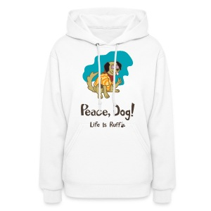 Peace Dog Women's Hooded Sweatshirt - Women's Hoodie