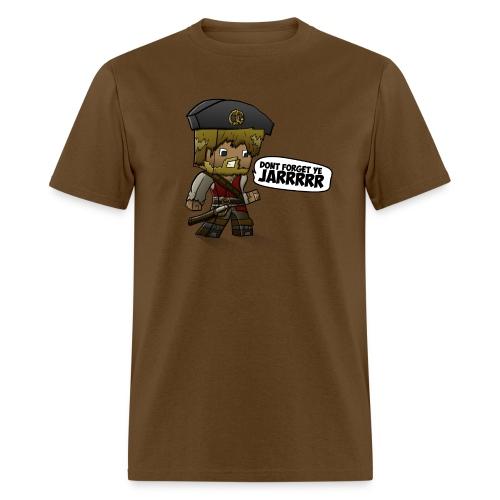 ChadTheDJ: Don't forget yee jarrr! - Men's T-Shirt