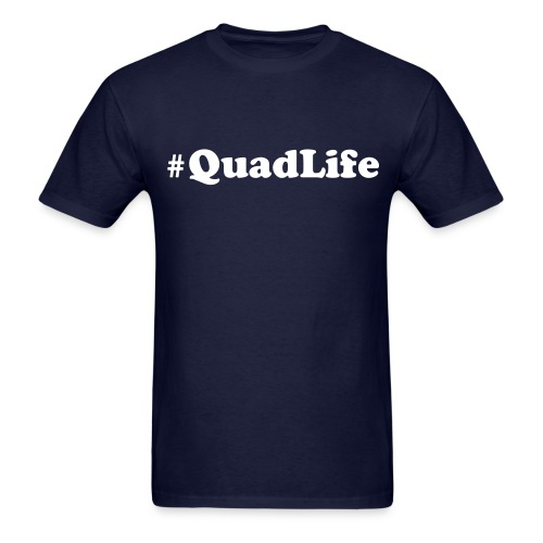 #QuadLife - Men's T-Shirt