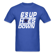 T-Shirts ~ Men's T-Shirt ~ G's Up Hoes Down