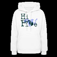Hoodies ~ Women's Hoodie ~ Hi Five